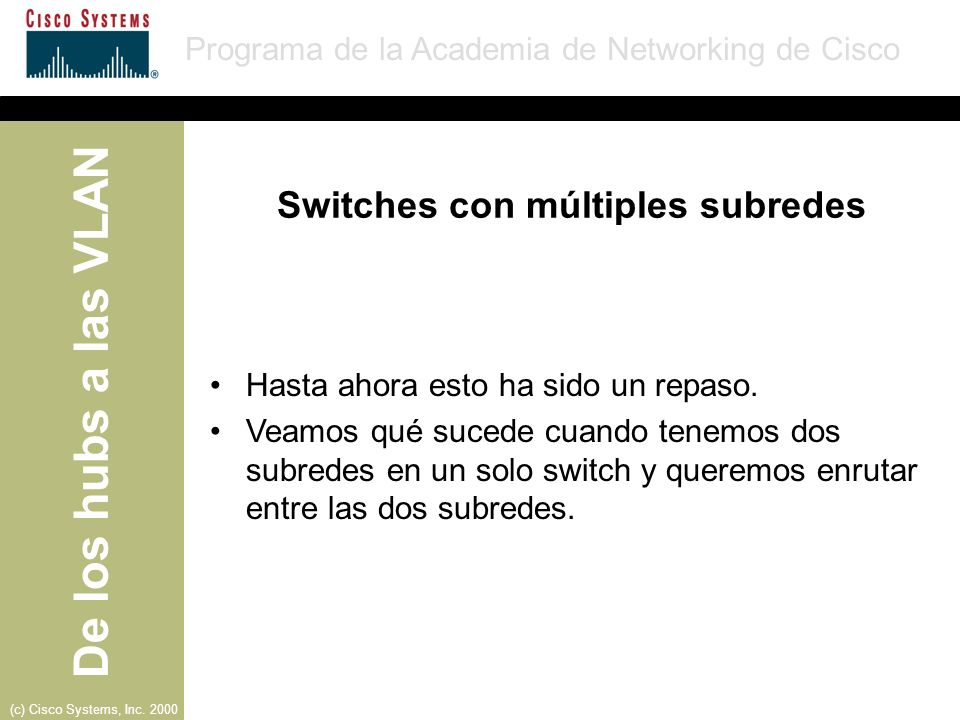 Switches con múltiples subredes