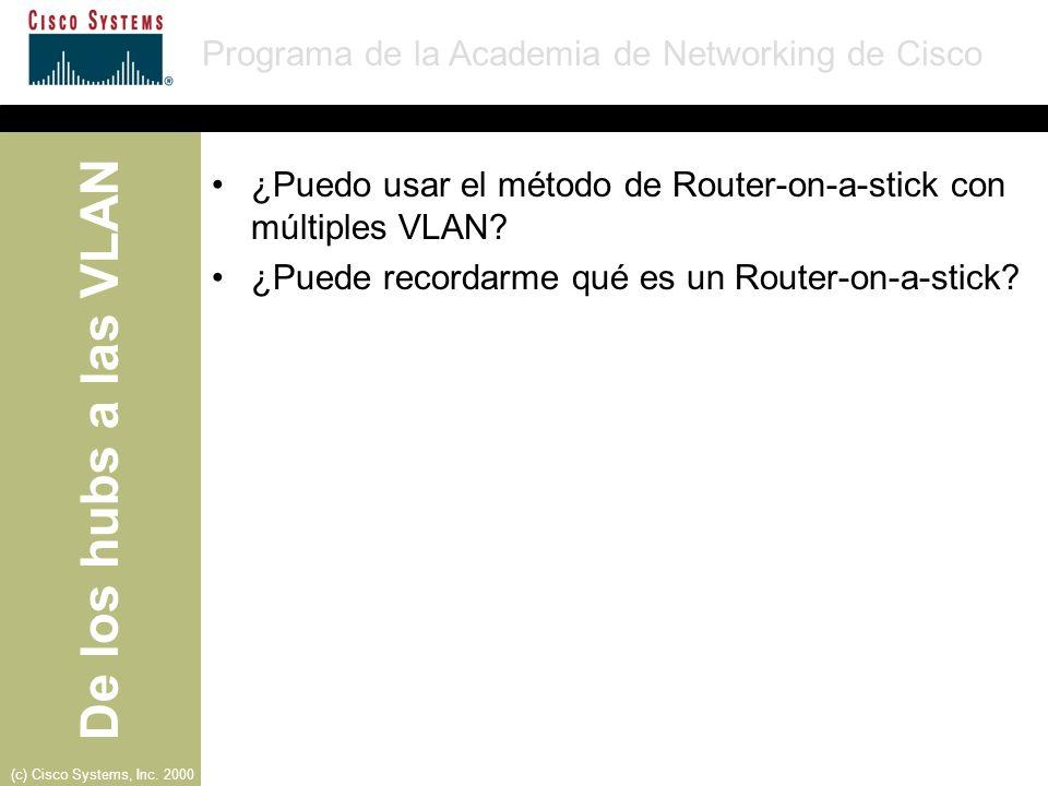 ¿Puedo usar el método de Router-on-a-stick con múltiples VLAN