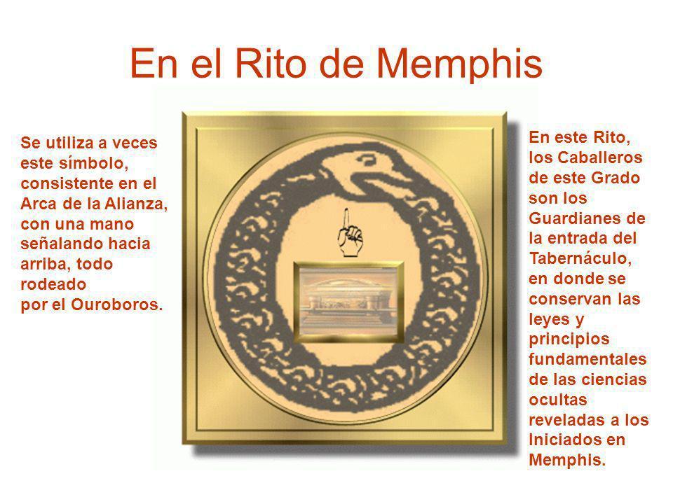 En el Rito de Memphis En este Rito, Se utiliza a veces los Caballeros