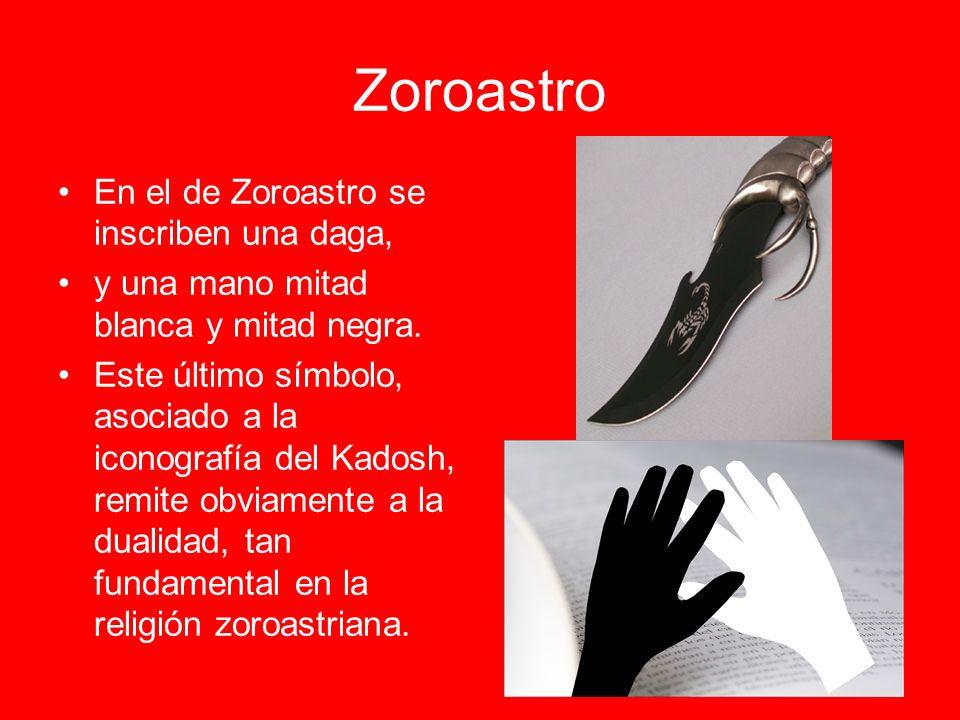 Zoroastro En el de Zoroastro se inscriben una daga,