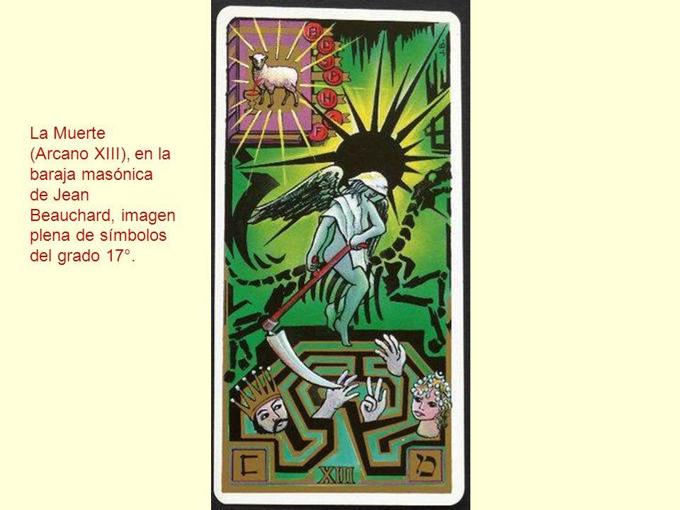 La Muerte (Arcano XIII), en la. baraja masónica. de Jean. Beauchard, imagen. plena de símbolos.