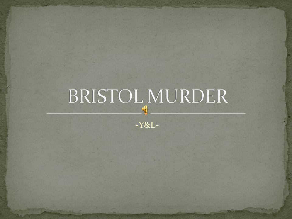 BRISTOL MURDER -Y&L-