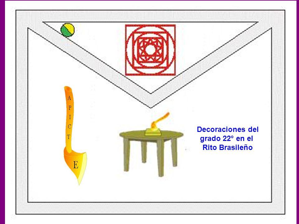 Decoraciones del grado 22° en el Rito Brasileño