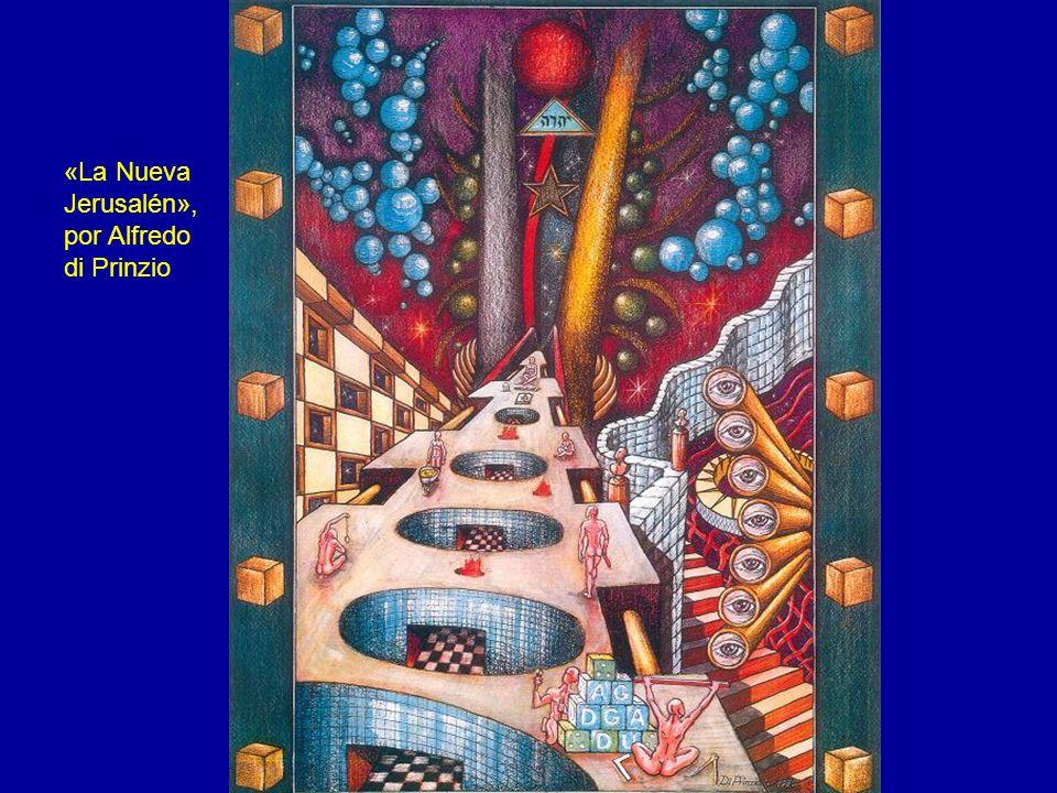 «La Nueva Jerusalén», por Alfredo di Prinzio