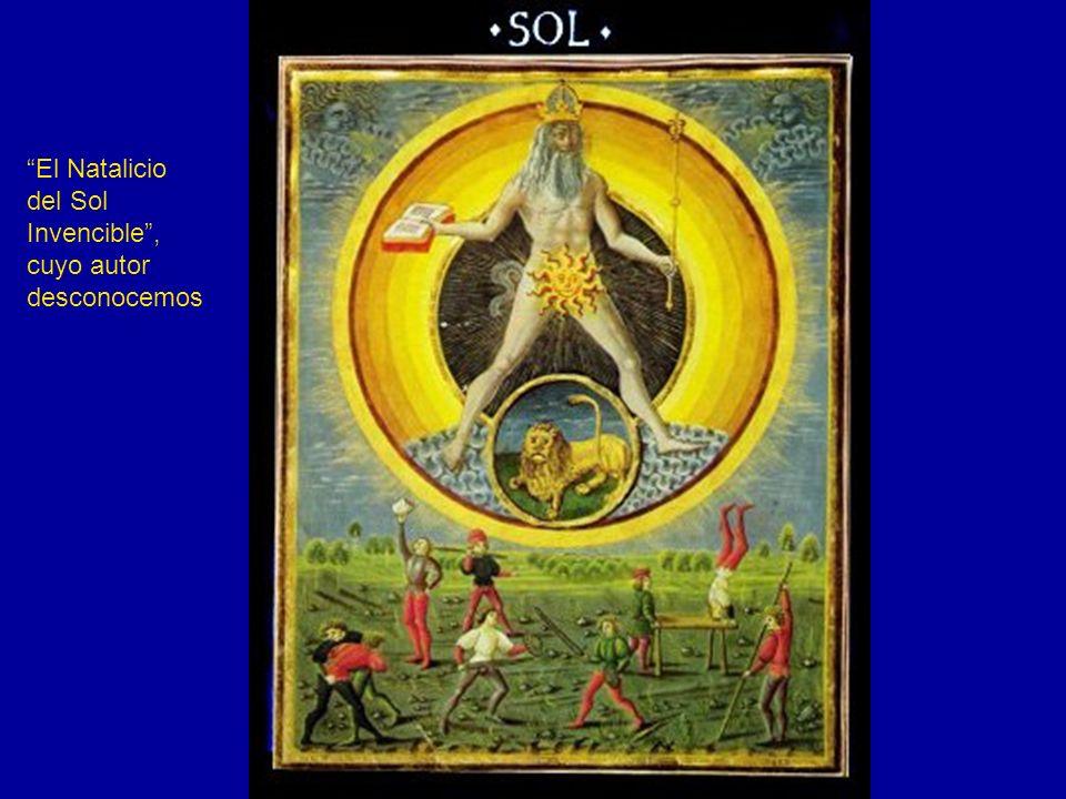 El Natalicio del Sol Invencible , cuyo autor desconocemos