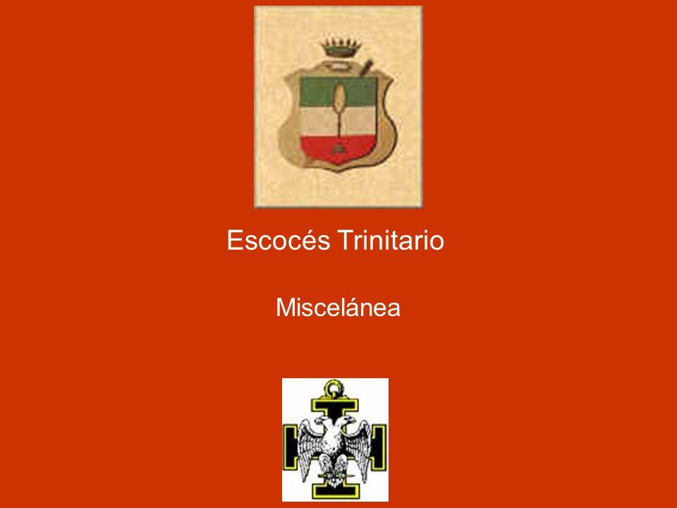 Escocés Trinitario Miscelánea