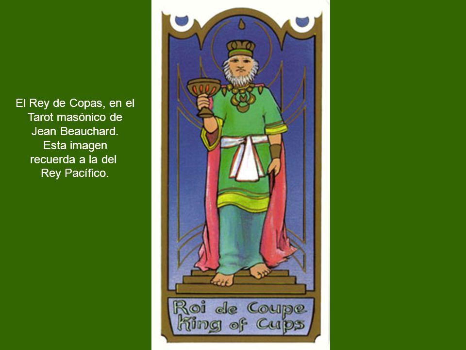 El Rey de Copas, en el Tarot masónico de. Jean Beauchard.