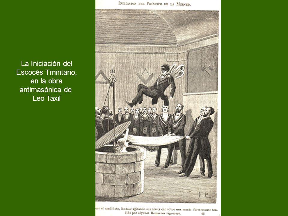 La Iniciación del Escocés Trnintario, en la obra antimasónica de Leo Taxil
