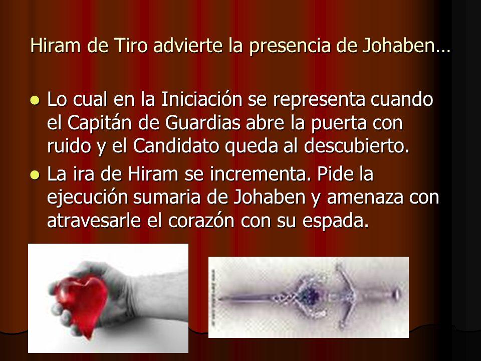 Hiram de Tiro advierte la presencia de Johaben…
