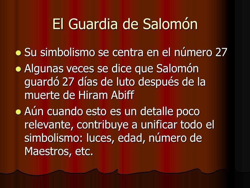 El Guardia de Salomón Su simbolismo se centra en el número 27