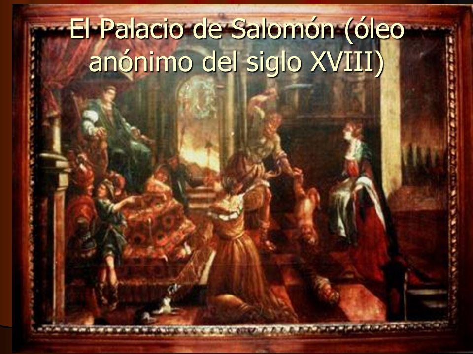 El Palacio de Salomón (óleo anónimo del siglo XVIII)