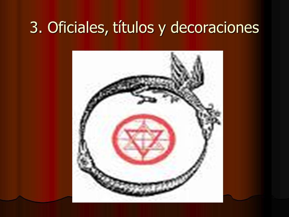 3. Oficiales, títulos y decoraciones