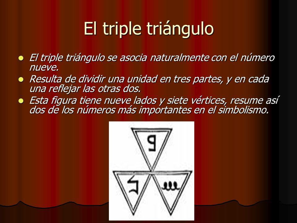 El triple triángulo El triple triángulo se asocia naturalmente con el número nueve.
