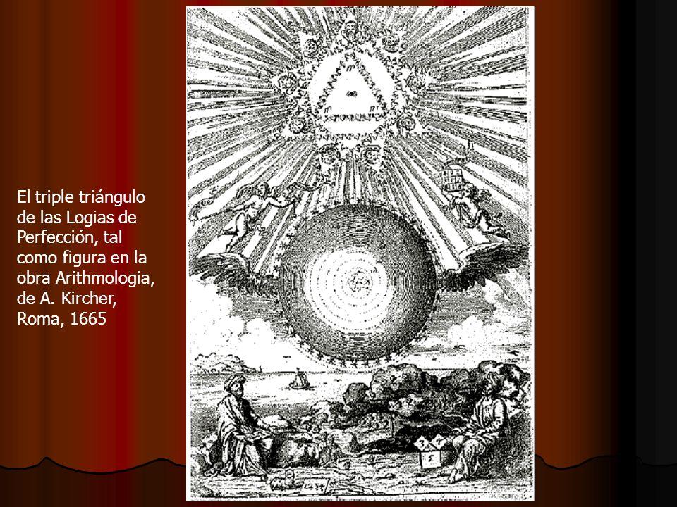 El triple triángulode las Logias de. Perfección, tal. como figura en la. obra Arithmologia, de A. Kircher,