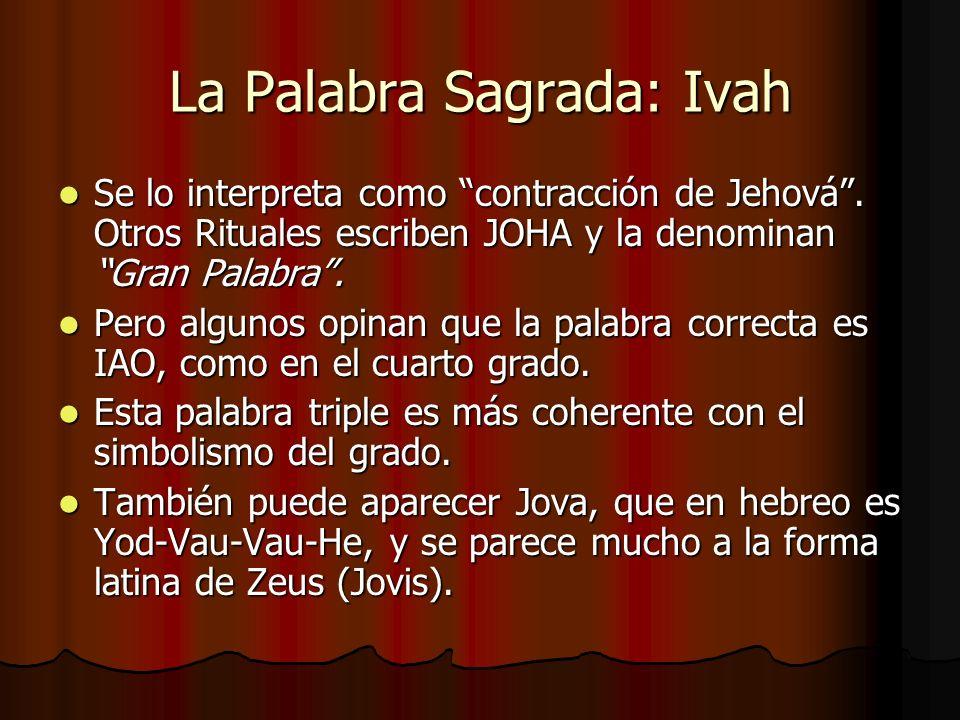 La Palabra Sagrada: Ivah
