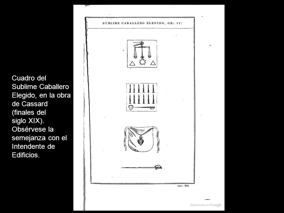 Cuadro del Sublime Caballero. Elegido, en la obra. de Cassard. (finales del. siglo XIX). Obsérvese la.