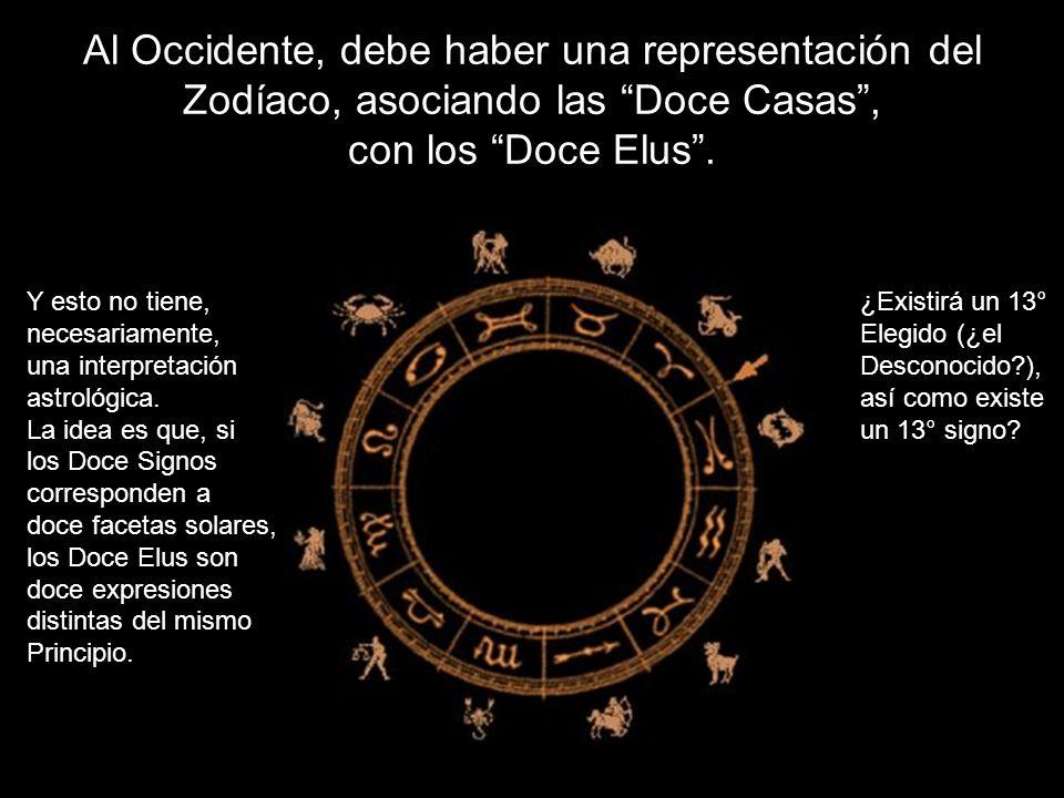 Al Occidente, debe haber una representación del Zodíaco, asociando las Doce Casas , con los Doce Elus .