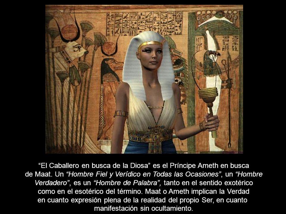 El Caballero en busca de la Diosa es el Príncipe Ameth en busca
