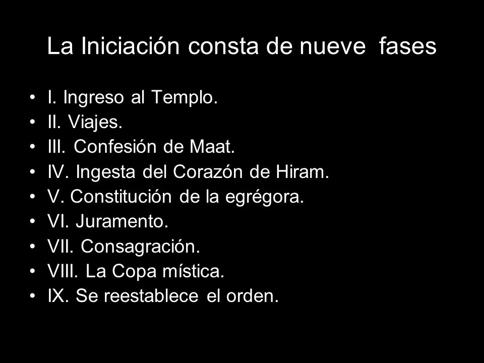 La Iniciación consta de nueve fases