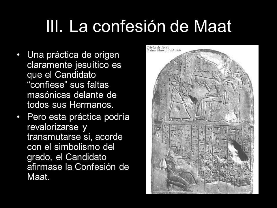 III. La confesión de Maat
