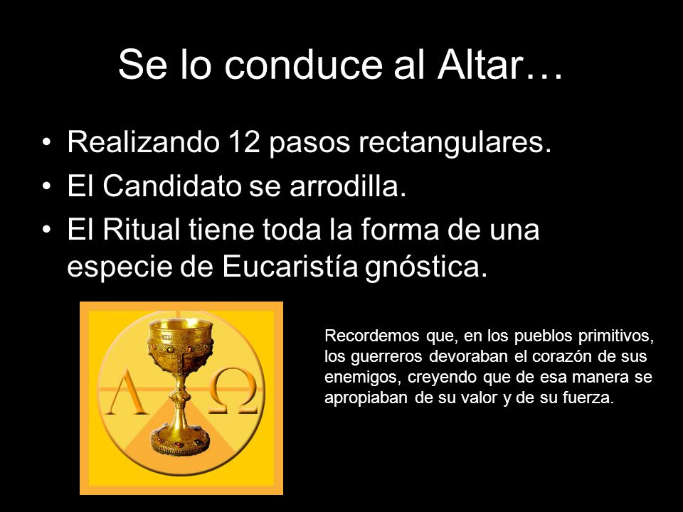 Se lo conduce al Altar… Realizando 12 pasos rectangulares.