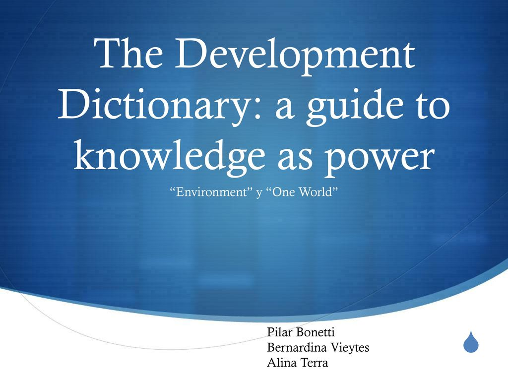 the development dictionary a guide to knowledge as power