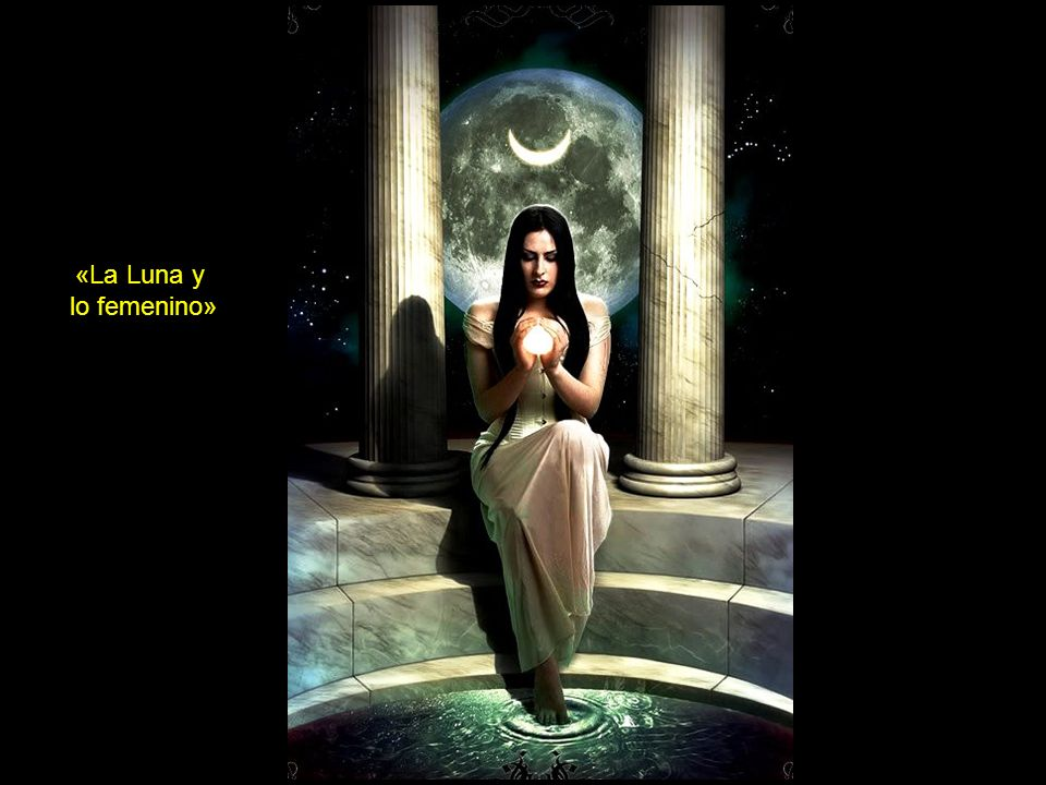 «La Luna y lo femenino»