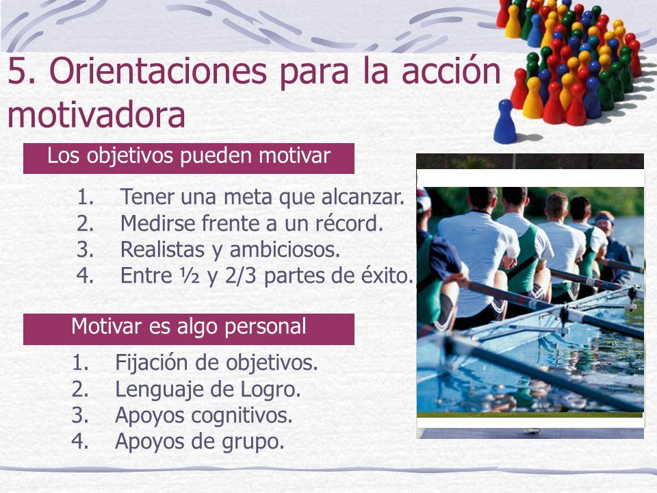 5. Orientaciones para la acción motivadora