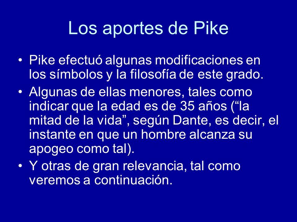 Los aportes de Pike Pike efectuó algunas modificaciones en los símbolos y la filosofía de este grado.