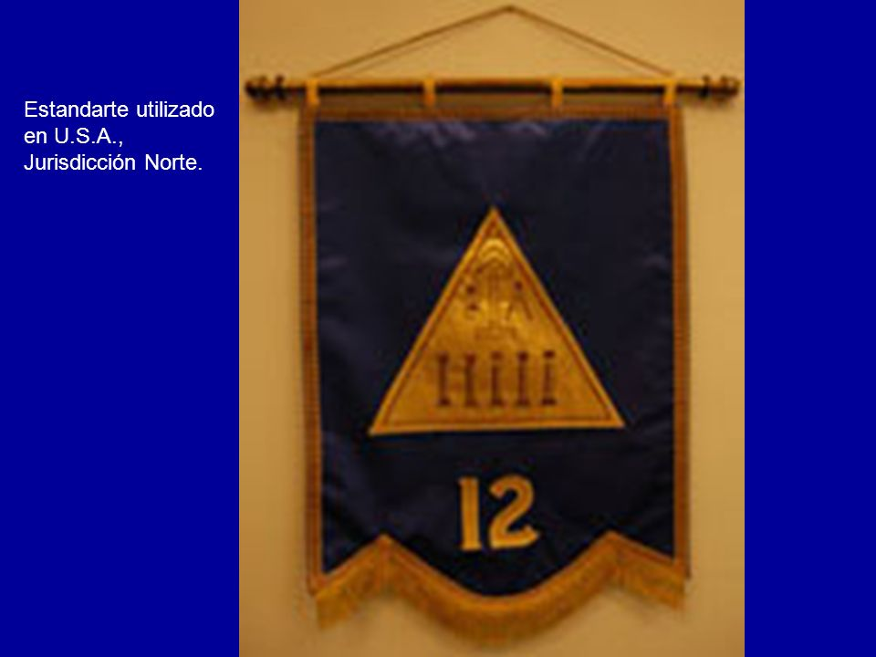 Estandarte utilizado en U.S.A., Jurisdicción Norte.