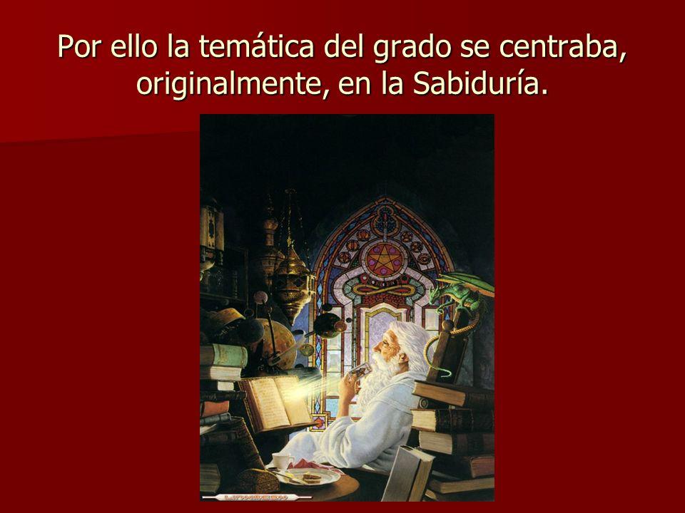 Por ello la temática del grado se centraba, originalmente, en la Sabiduría.