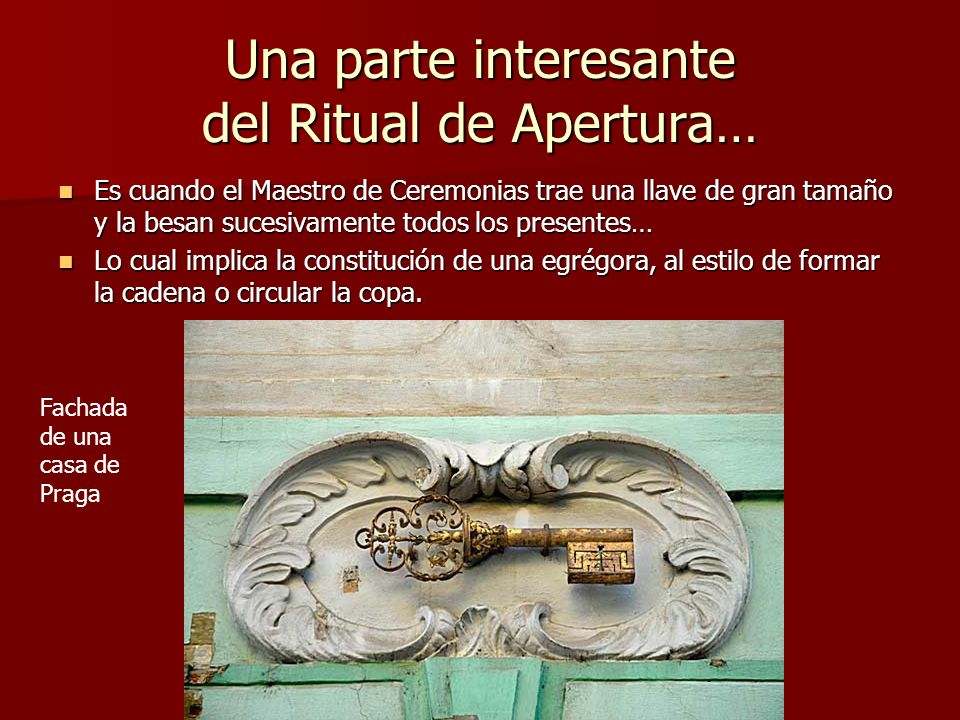 Una parte interesante del Ritual de Apertura…