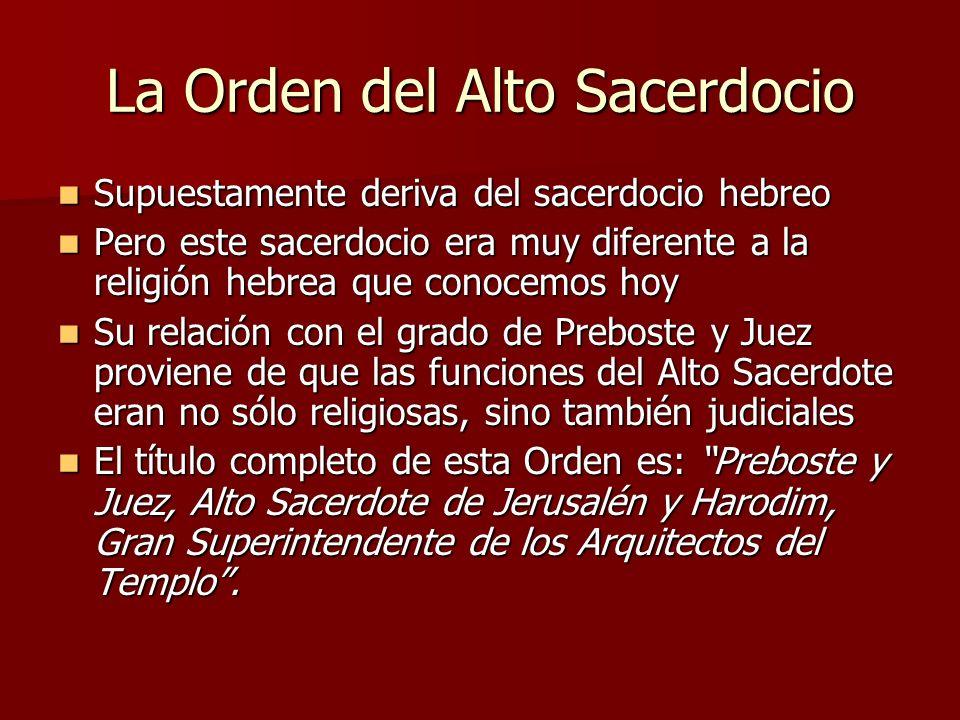 La Orden del Alto Sacerdocio