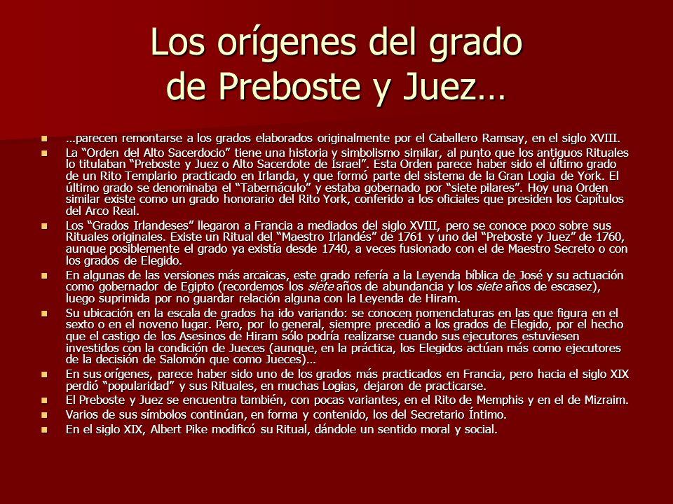 Los orígenes del grado de Preboste y Juez…