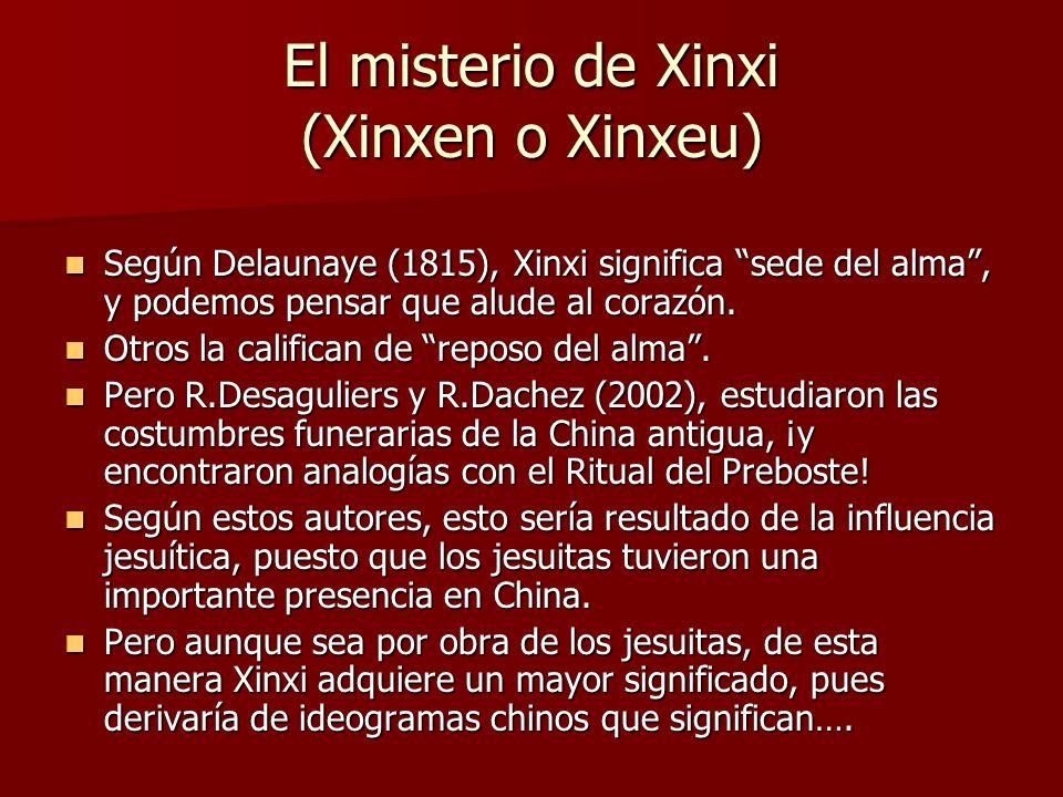 El misterio de Xinxi (Xinxen o Xinxeu)