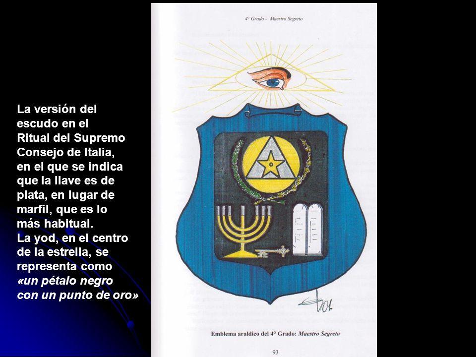 La versión del escudo en el. Ritual del Supremo. Consejo de Italia, en el que se indica. que la llave es de.
