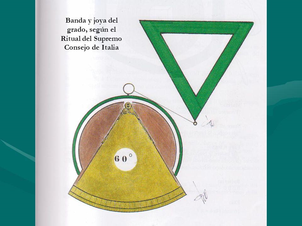 Banda y joya del grado, según el Ritual del Supremo Consejo de Italia
