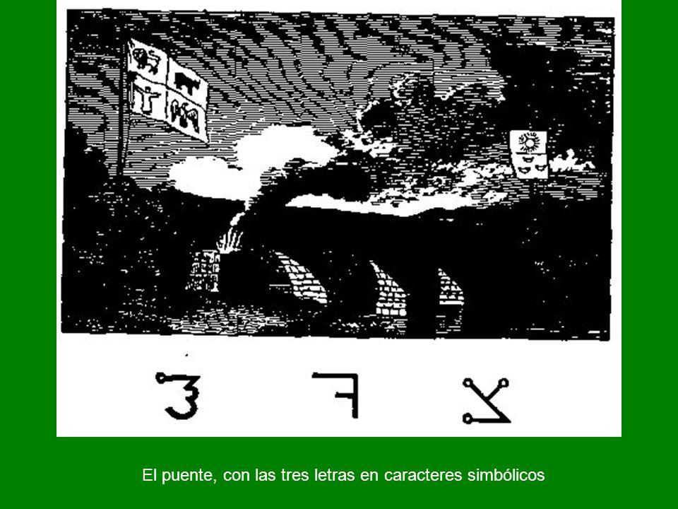 El puente, con las tres letras en caracteres simbólicos