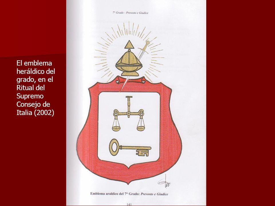El emblema heráldico del grado, en el Ritual del Supremo Consejo de Italia (2002)