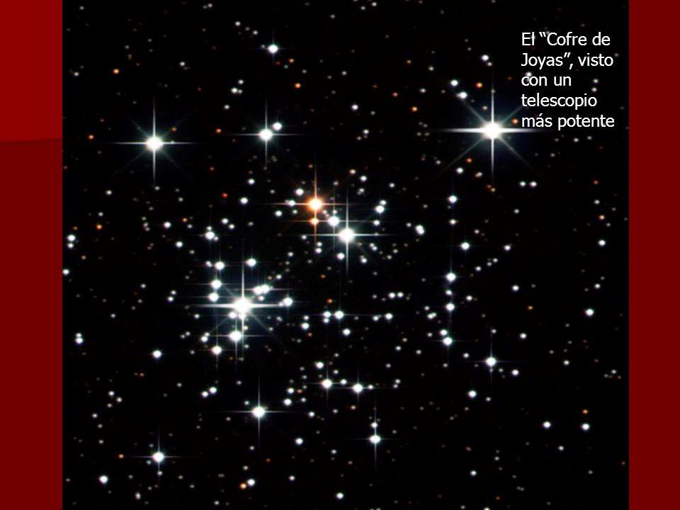 El Cofre de Joyas , visto. con un. telescopio. más potente. El Cofre de Joyas , con su forma.