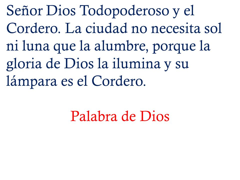 Señor Dios Todopoderoso y el Cordero