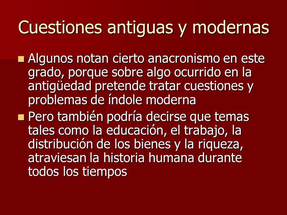 Cuestiones antiguas y modernas