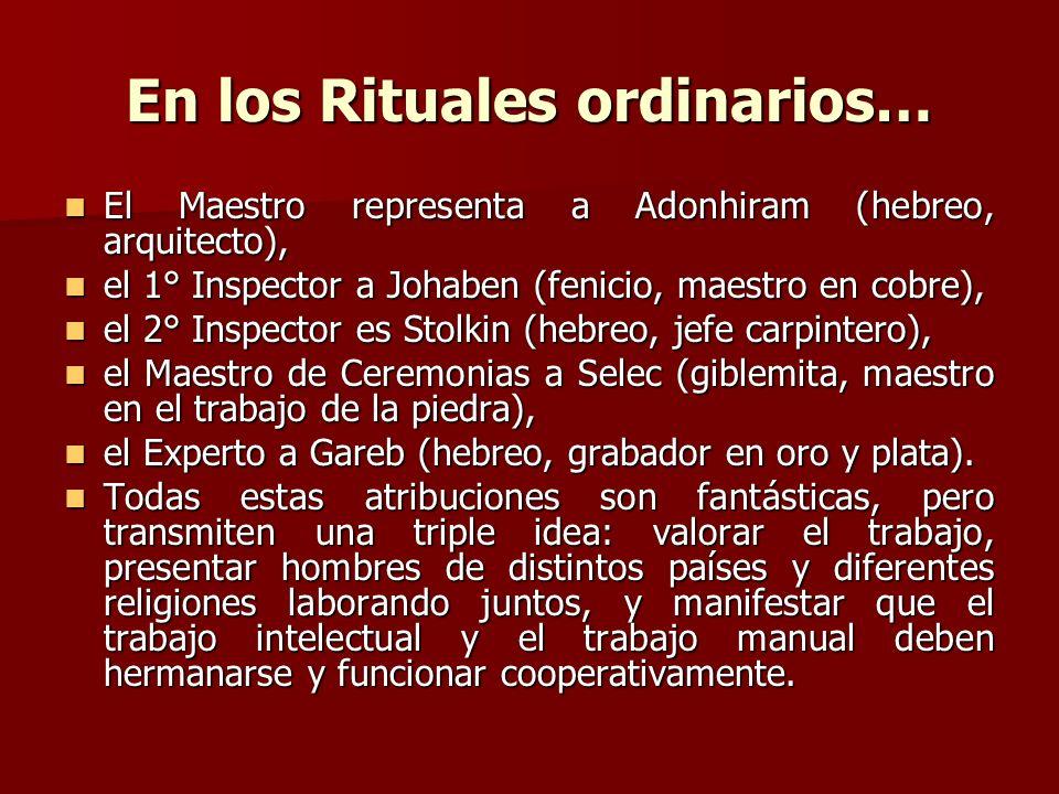 En los Rituales ordinarios…