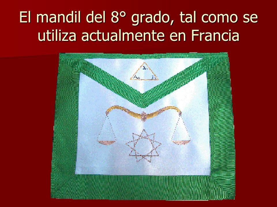 El mandil del 8° grado, tal como se utiliza actualmente en Francia