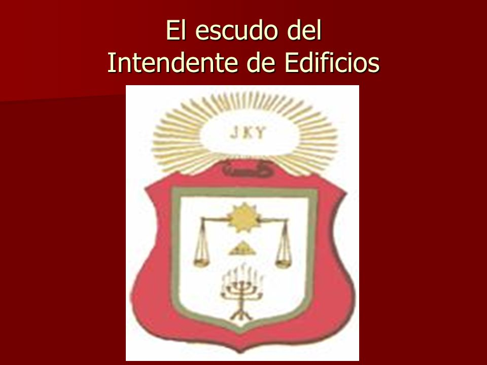 El escudo del Intendente de Edificios