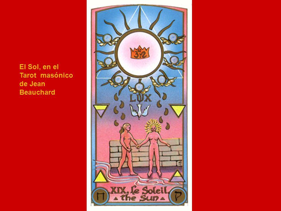El Sol, en el Tarot masónico de Jean Beauchard
