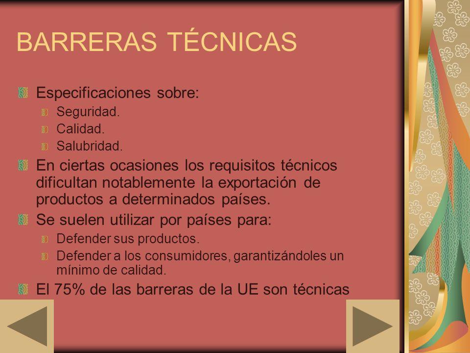 BARRERAS TÉCNICAS Especificaciones sobre: