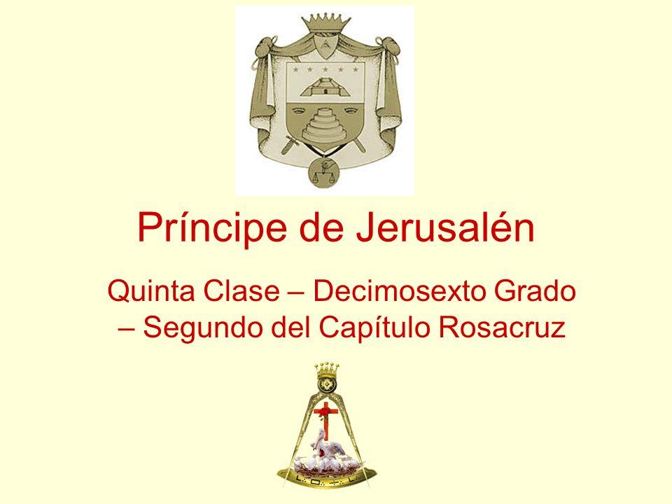 Quinta Clase – Decimosexto Grado – Segundo del Capítulo Rosacruz