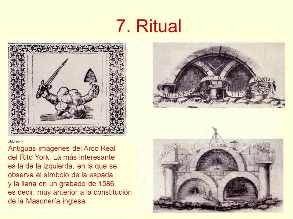 7. Ritual Antiguas imágenes del Arco Real