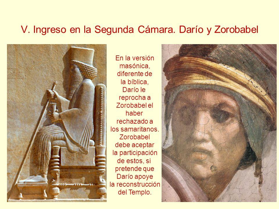 V. Ingreso en la Segunda Cámara. Darío y Zorobabel